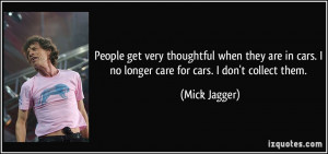 quote-people-get-very-thoughtful-when-they-are-in-cars-i-no-longer ...