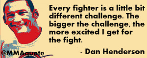 Dan Gable Quotes Dan henderson quote on
