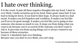 Hate Overthinking