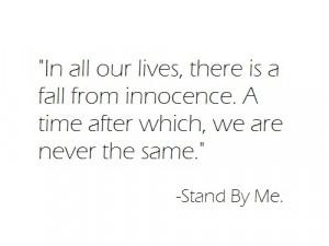 Loss of innocence.