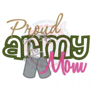 Sayings (4304) Proud Army Mom Applique 5x7