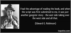 More Edward G. Robinson Quotes