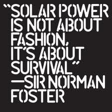 ... is not about fashion it s about survival norman foster # quotes # qotd