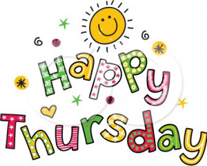 wonderful thursday happy wonderful thursday this must be thursday ...