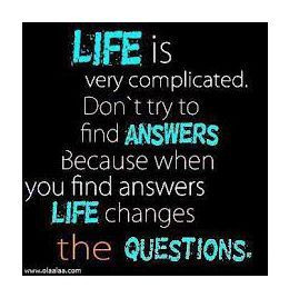 life is complicated - Everyday Life's Quotes