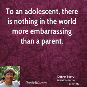 Dave Barry Teen Quotes