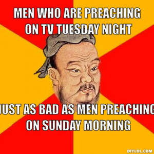 Confucius Meme Quotes Confucius Say Meme