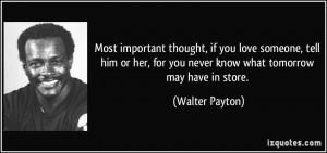 Walter Payton Quotes Walter payton quote