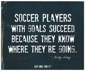Quotes For Nike Soccer Quotes For Girls