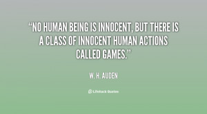 No human being is innocent, but there is a class of innocent human ...