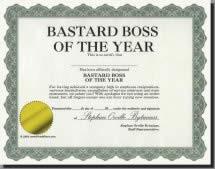 Funny Boss Awards http://www.thepayback.com/awardcert.htm
