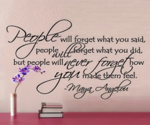 Maya angelou how you make them feel picture quote
