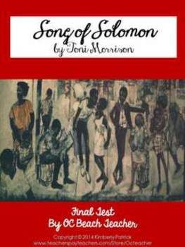 is a challenging test for the novel Song of Solomon by Toni Morrison ...