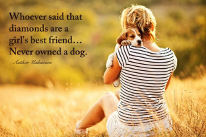 ... Dogs And Girls Quotes, True Love, So True, Dogs Best Friends Quotes