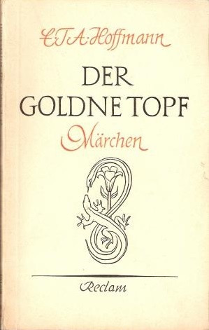 Hoffmann | Der goldne Topf. Märchen