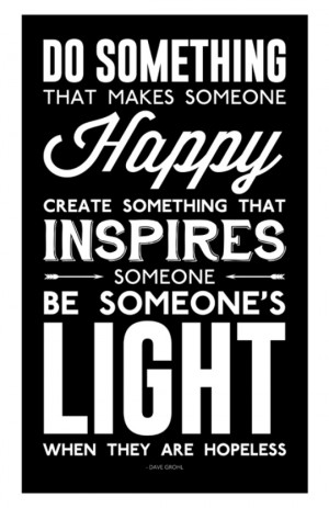 Art Prints Dave Grohl Custom Poster - Be Someone's Light When They Are ...