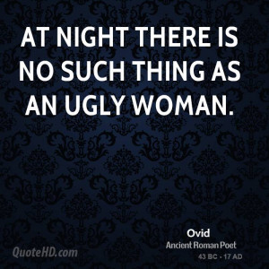 Funny Ugly Women Quotes thing as an ugly woman