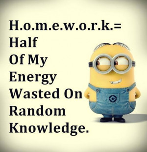 minions quotes homework is minion quotes