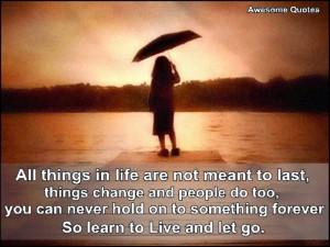 Learn to live and let go.