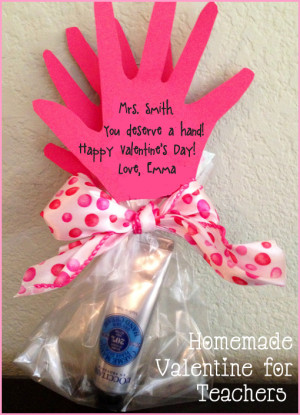 Homemade Valentine for Teachers: You Deserve a Hand!