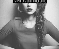 Quotes About Hiding Behind A Smile She hides behind her smile