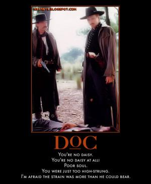 Val Kilmer: Doc Holliday - Tombstone - Daisy