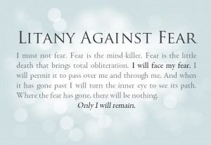 Bene Gesserit - The Litany of Fear (Dune)