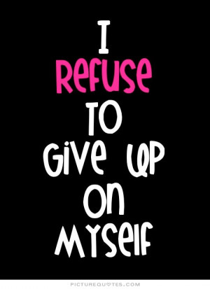 Motivational Quotes Dont Give Up Quotes