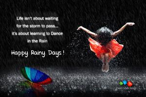 Happy Rainy Days !!