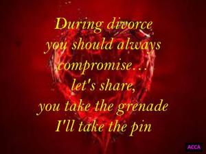 During Divorce you should always compromise