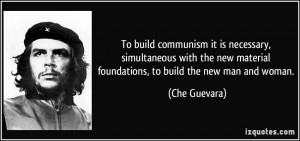 To build communism it is necessary, simultaneous with the new material ...