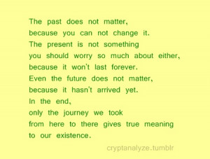 can't change the past.