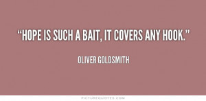 Hope Quotes Oliver Goldsmith Quotes