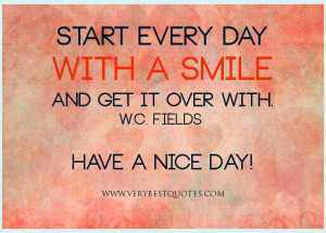 smile quotes, good morning quotes, Start every day with a smile and ...