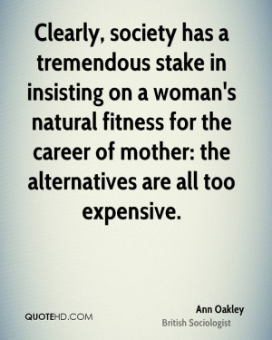 Ann Oakley Fitness Quotes