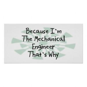 Porque soy el ingeniero industrial posters