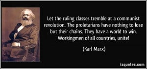 Let the ruling classes tremble at a communist revolution. The ...