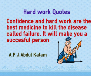 Hard work Quotes Confidence and hard work are the best medicine to ...