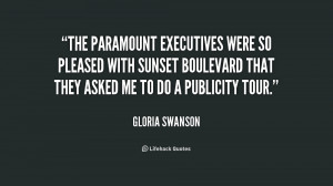 The Paramount executives were so pleased with Sunset Boulevard that ...
