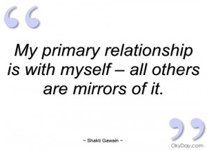 my primary relationship is with myself – shakti gawain