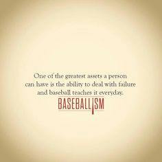Baseball Failure Quotes Pinterest – UploadMegaQuotes