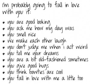 probably going to fall in love with you if : Love Quote
