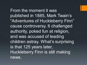 prejudice and racism in huckleberry finn essay Railton said that in the 1980s, african-american critic john wallace called huck finn, the most grotesque racist trash ever written meanwhile, twain scholars, led mainly by stanford university professor shelley fisher fishkin, fiercely defend the novel.