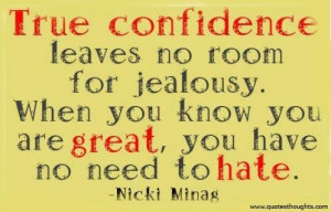 Confidence quotes thoughts nicki minaj jealousy hate great