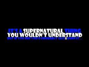 Supernatural Quotes Wallpaper
