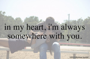 In My Heart, I'm Always Somewhere With You: Quote About In My Heart ...
