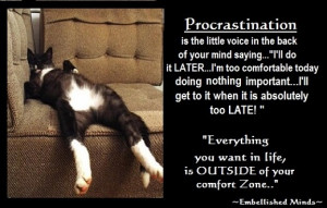 ... quotes Procrastination Motivational Quotes: Procrastination