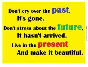 Inspirational Quote about past, future and present