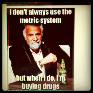 best most interesting man quote