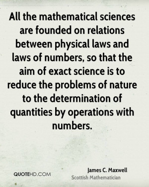 James C. Maxwell Science Quotes